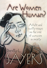 Cover of Are Women Human?, which contains two of Sayers' feminist essays. -- Wikimedia