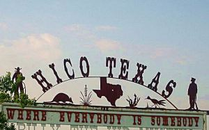 Hico, Texas: Where Everybody is Somebody.